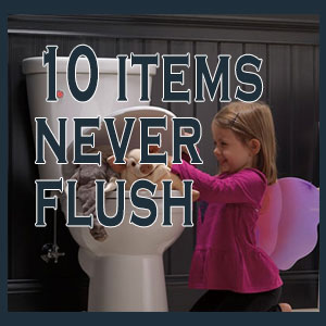 10 Items To Never Flush Down The Toilet