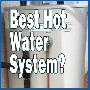What's The Best Type Of Hot Water System?