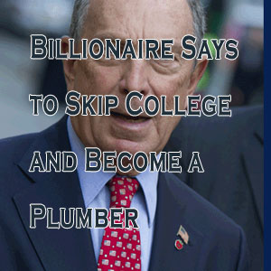 Billionaire Says to Skip College and Become a Plumber