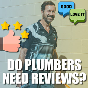 Do Plumbers Need Google Reviews?