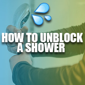 How to Unblock A Shower
