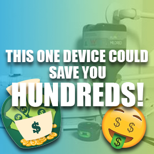 Find Out How Installing This Simple Device Could Save You Hundreds!