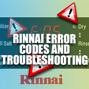 Rinnai Error Codes And Troubleshooting Guide