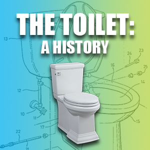The Toilet: A History