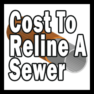 How Much Does It Cost to Reline a Sewer Drain?
