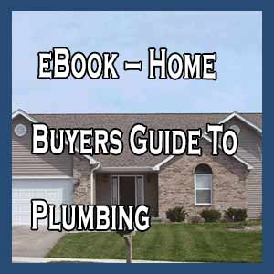 Free eBook – Home Buyers Guide To Plumbing