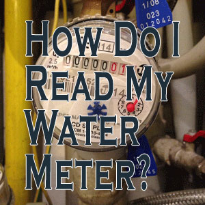 How Do I Read My Water Meter?