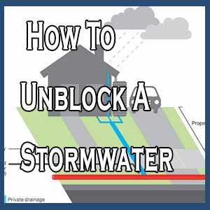 How To Unblock A Stormwater Drain - Jetset Plumbing