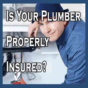 Is Your Plumber Properly Insured?
