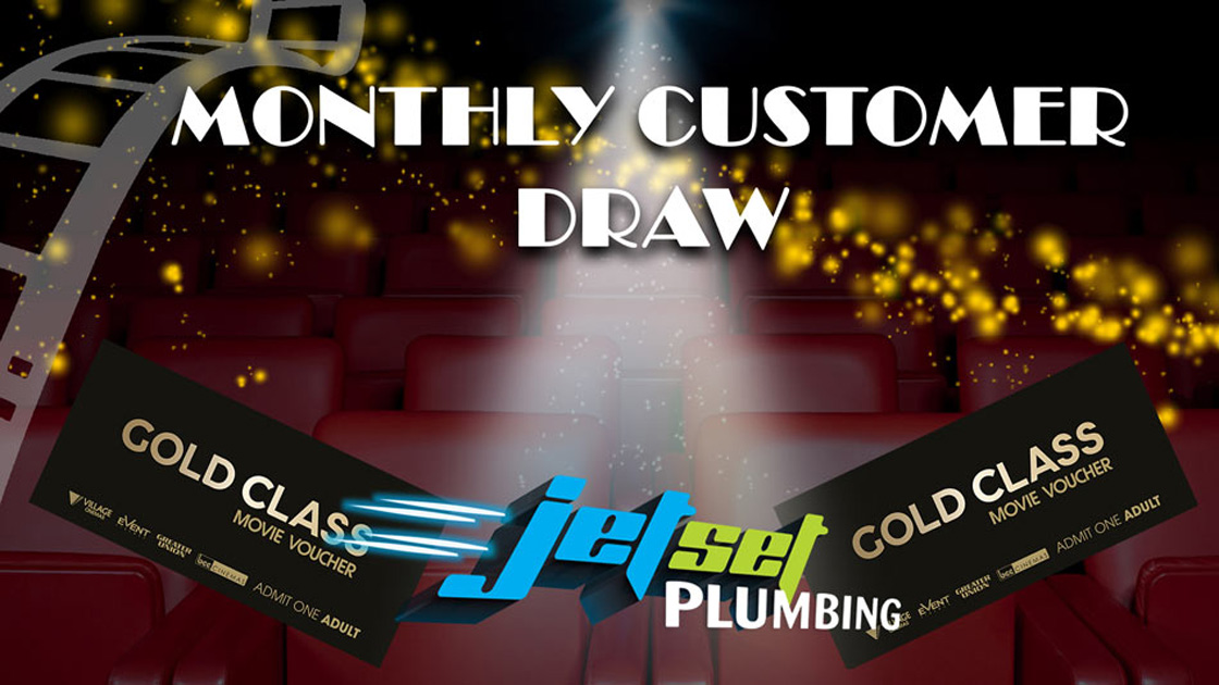 Monthly Customer Giveaway from Jetset Plumbing