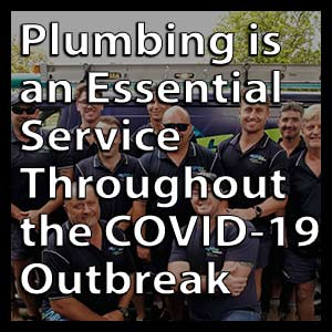 Plumbing is an Essential Service Throughout the COVID-19 Outbreak