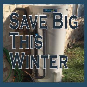 Learn how to save BIG this Winter!
