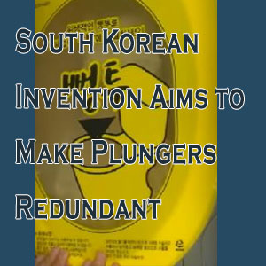 This South Korean Invention Aims to Make Plungers Redundant
