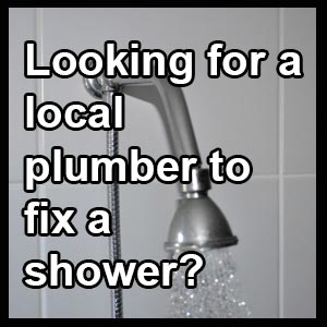 Looking For A Local Plumber To Fix A Shower?