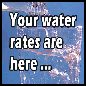 Your water rates are here ...